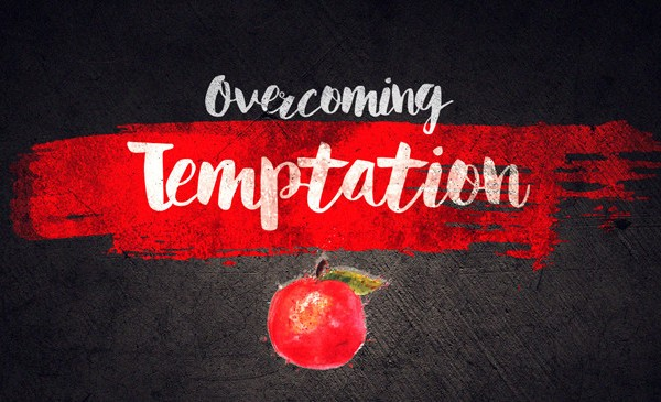 Overcoming Temptation