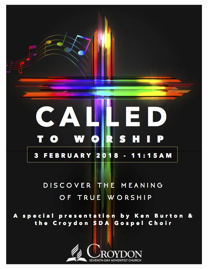 Called To Worship Part 2 Croydon Seventh Day Adventist Church