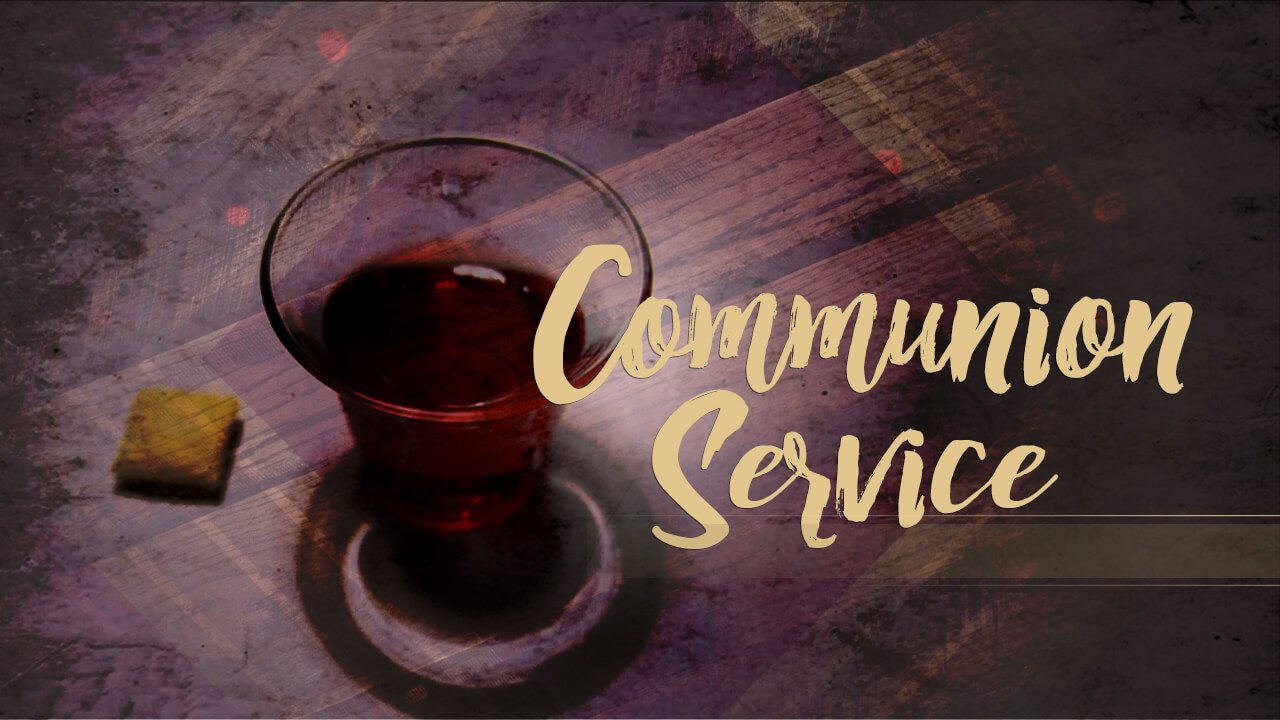 Holy Communion Service – Croydon Seventh-day Adventist Church